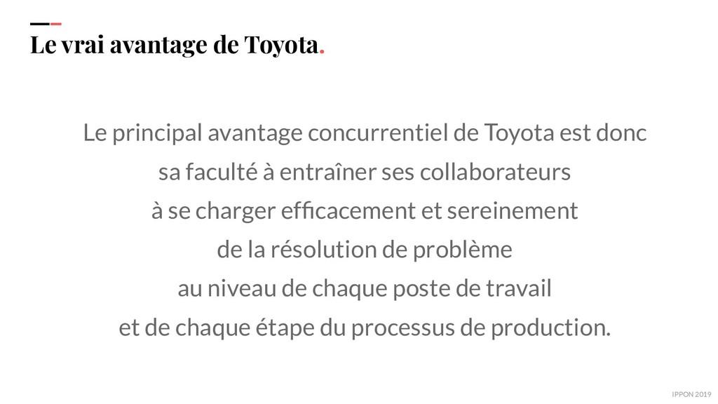 IPPON 2019 Le vrai avantage de Toyota. Le princ...