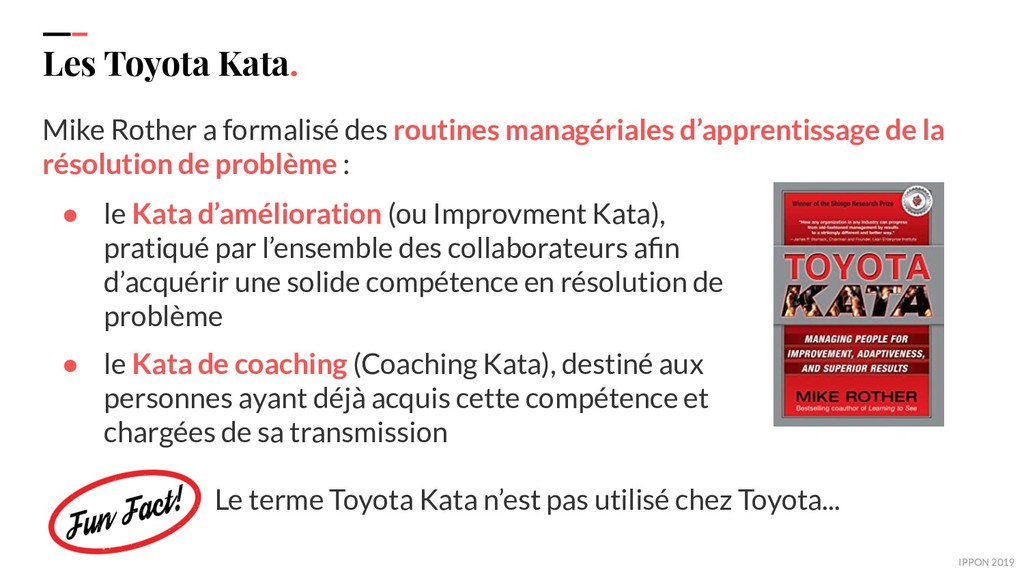 IPPON 2019 Les Toyota Kata. Mike Rother a forma...