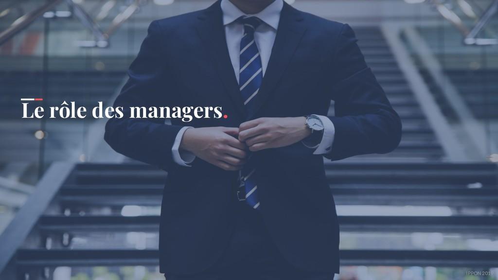 IPPON 2019 Le rôle des managers.