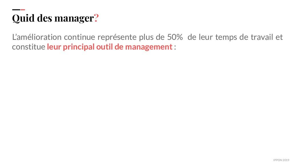 IPPON 2019 Quid des manager? L'amélioration con...