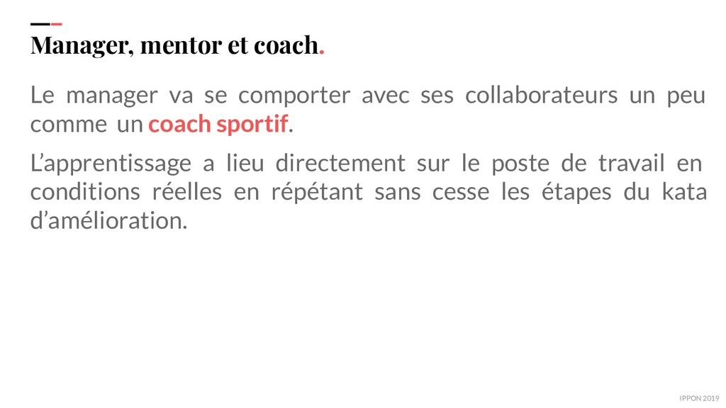 IPPON 2019 Manager, mentor et coach. Le manager...