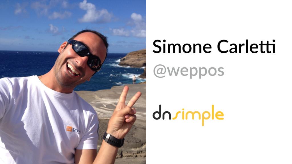 Simone Carle8 @weppos