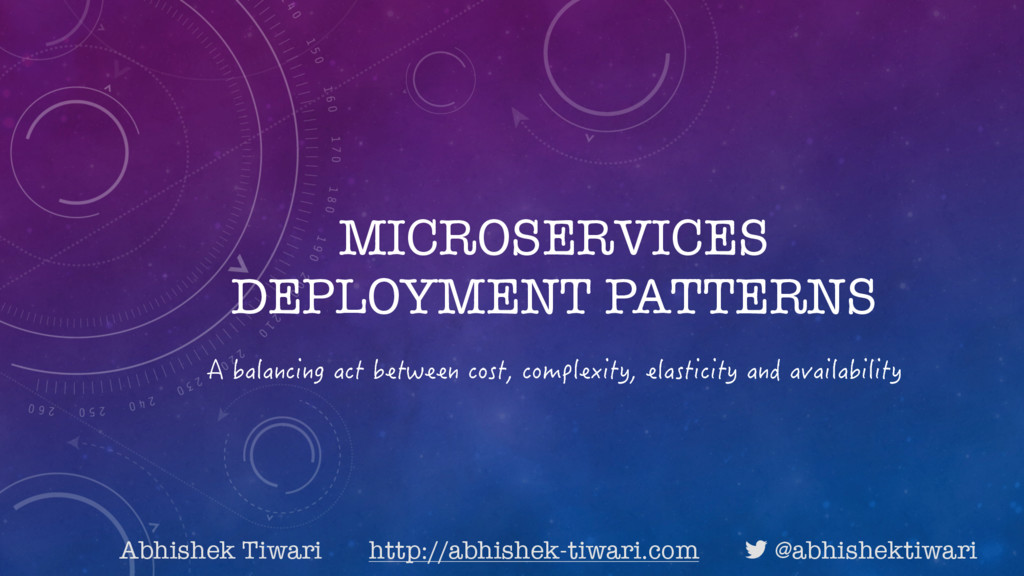 MICROSERVICES DEPLOYMENT PATTERNS #DCNCPEKPIC...