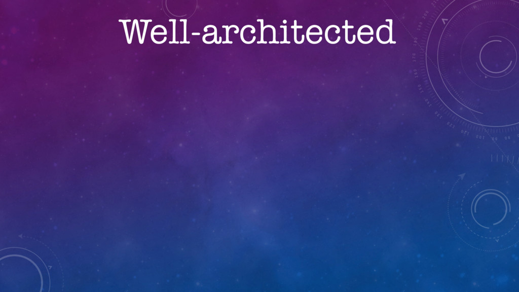 Well-architected