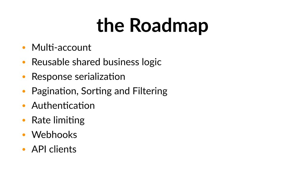the Roadmap • MulF-account • Reusable shared bu...