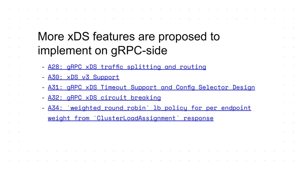 - A28: gRPC xDS traffic splitting and routing - ...
