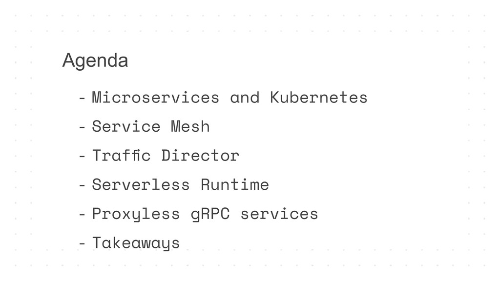 Agenda - Microservices and Kubernetes - Service...