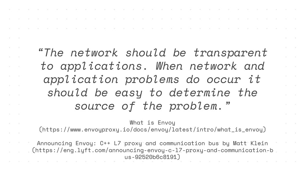 """""""The network should be transparent to applicati..."""