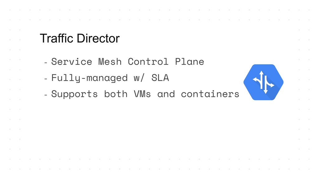 - Service Mesh Control Plane - Fully-managed w/...