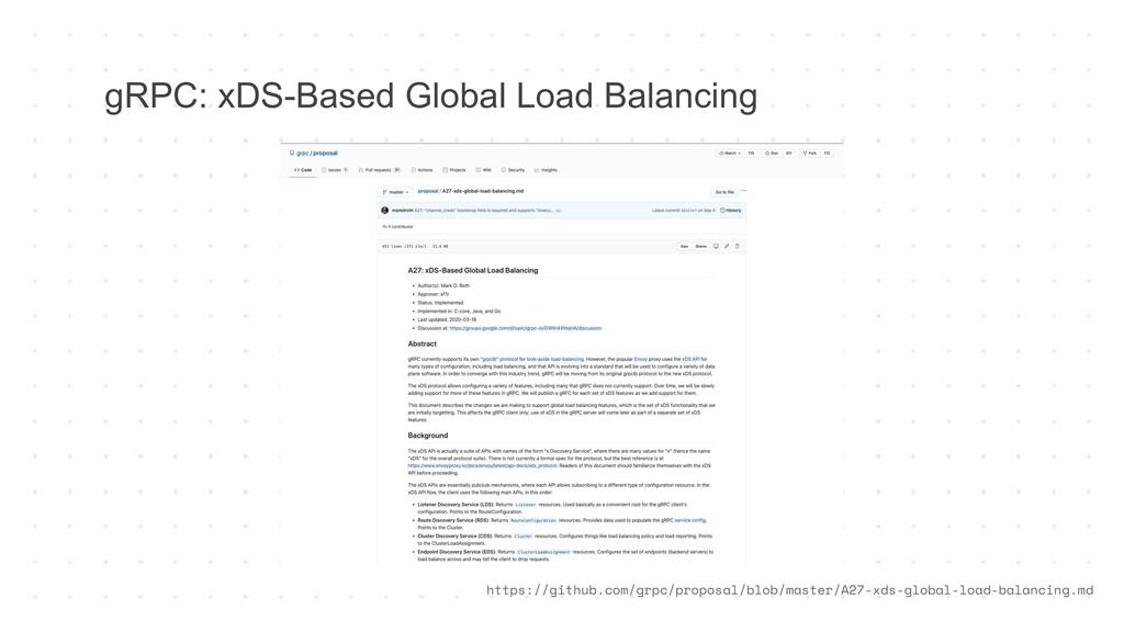 gRPC: xDS-Based Global Load Balancing https://g...