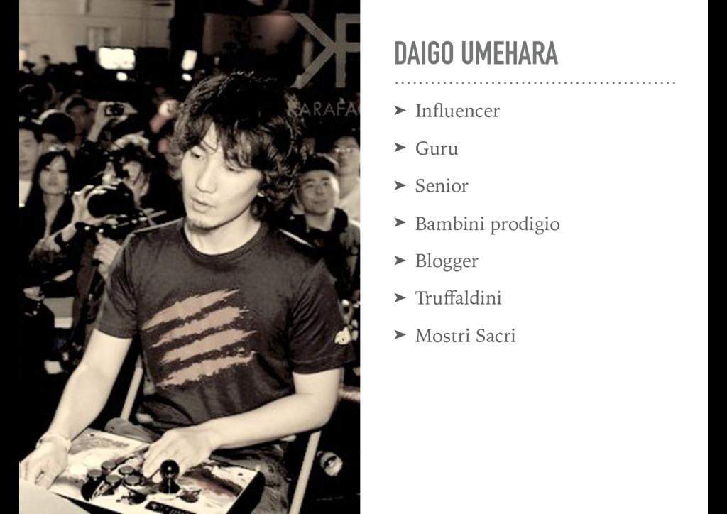 DAIGO UMEHARA ➤ Influencer ➤ Guru ➤ Senior ➤ Bam...