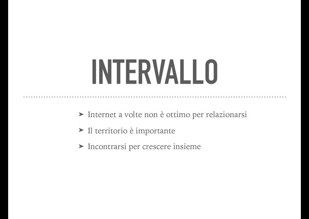 INTERVALLO ➤ Internet a volte non è ottimo per ...