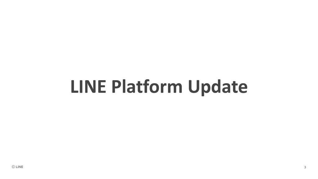 LINE Platform Update