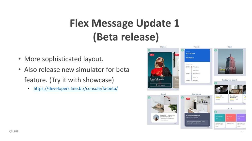 Flex Message Update 1 (Beta release) • More sop...