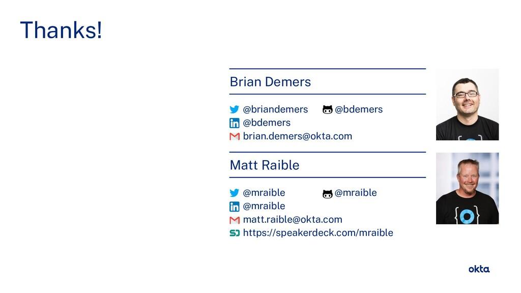 @briandemers / @mraible Thanks! Brian Demers @b...