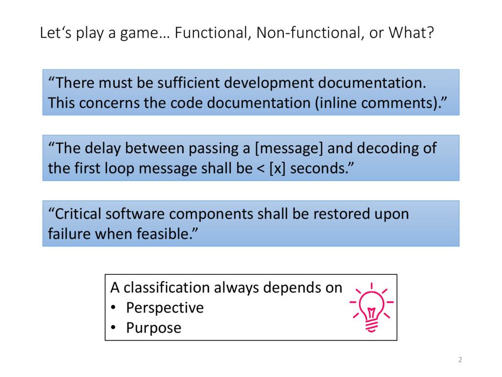 Let's play a game… Functional, Non-functional, ...