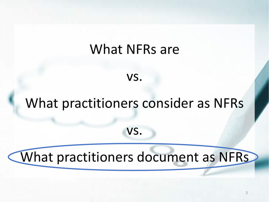 What NFRs are vs. What practitioners consider a...
