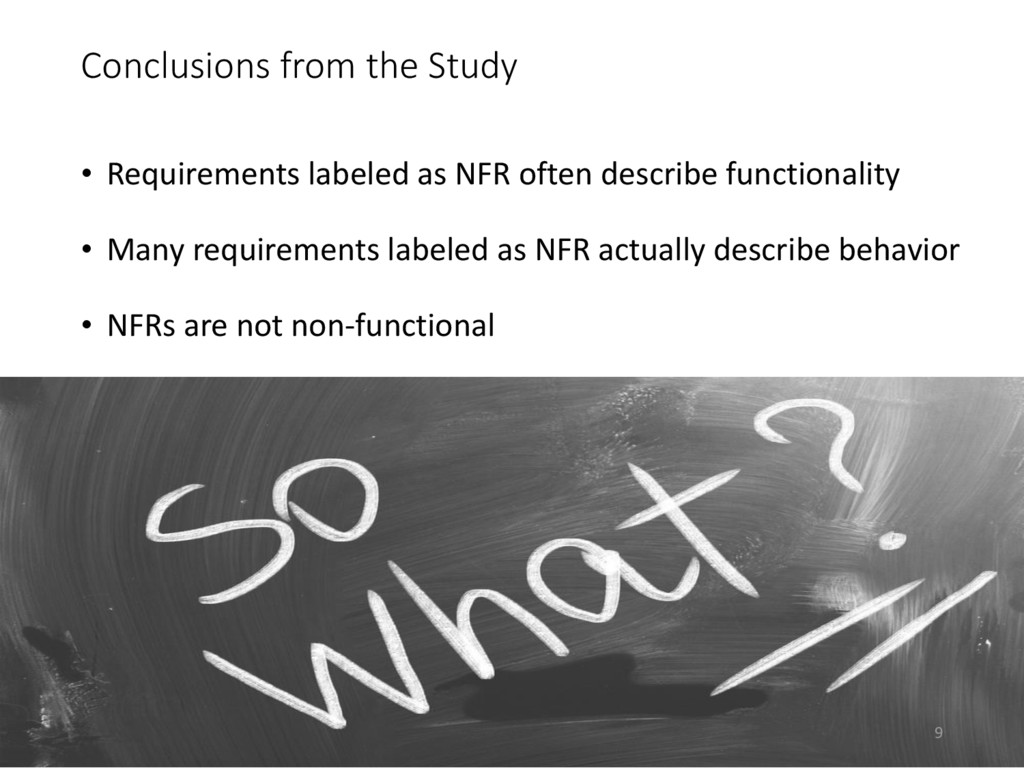 Conclusions from the Study • Requirements label...