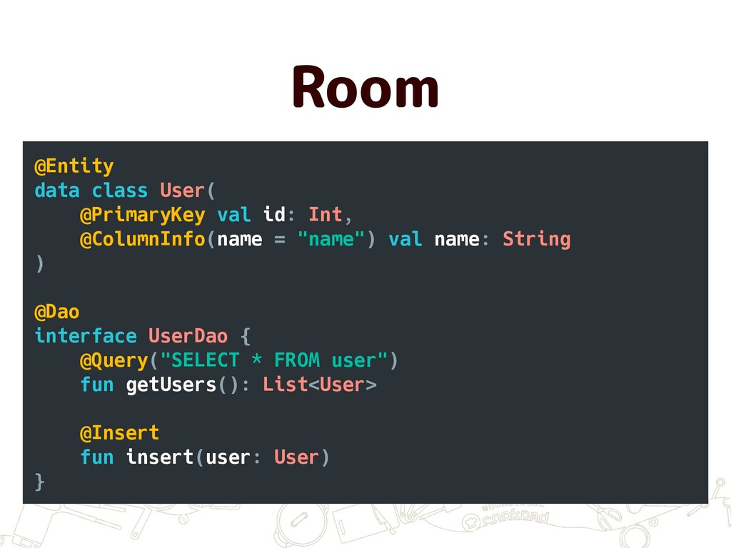 Room @Entity data class User( @PrimaryKey val i...