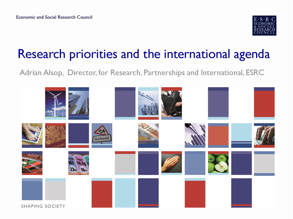 Research priorities and the international agend...