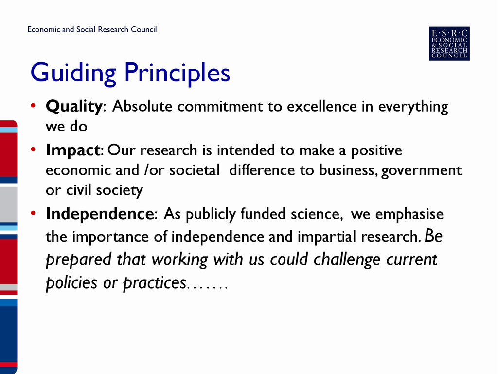 Guiding Principles • Quality: Absolute commitme...