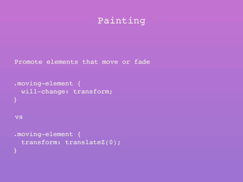 Painting Promote elements that move or fade .mo...