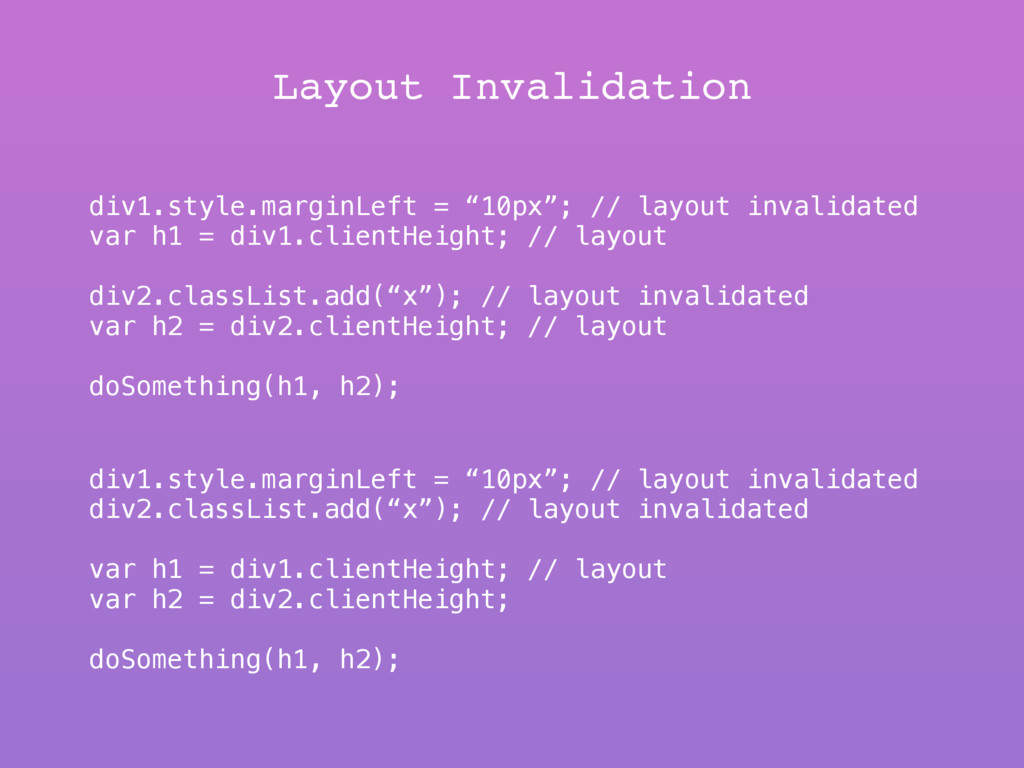 "Layout Invalidation div1.style.marginLeft = ""10..."
