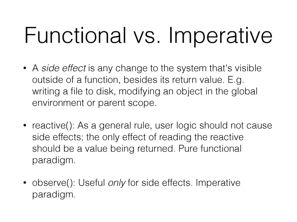 Functional vs. Imperative • A side effect is an...