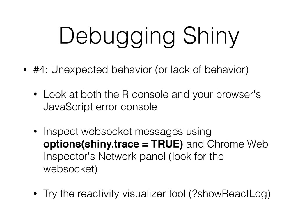 Debugging Shiny • #4: Unexpected behavior (or l...