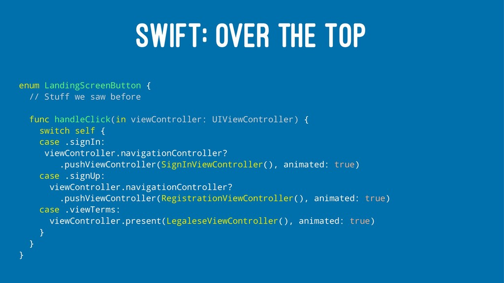 SWIFT: OVER THE TOP enum LandingScreenButton { ...