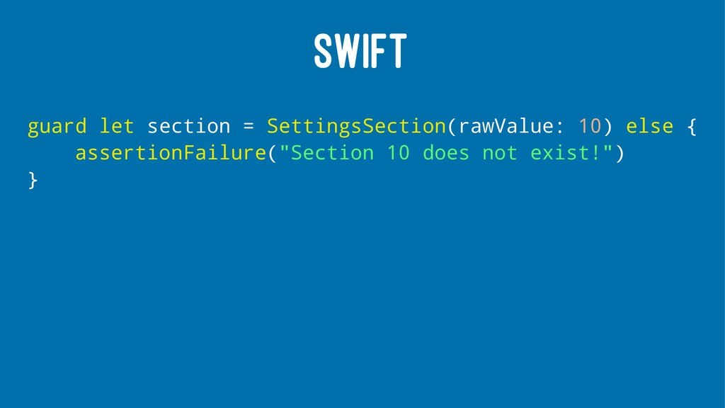 SWIFT guard let section = SettingsSection(rawVa...
