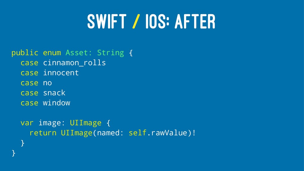 SWIFT / IOS: AFTER public enum Asset: String { ...