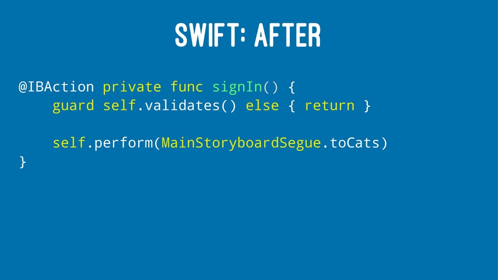 SWIFT: AFTER @IBAction private func signIn() { ...