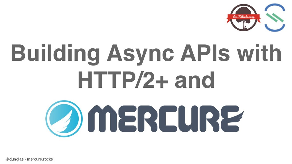 @dunglas - mercure.rocks Building Async APIs wi...