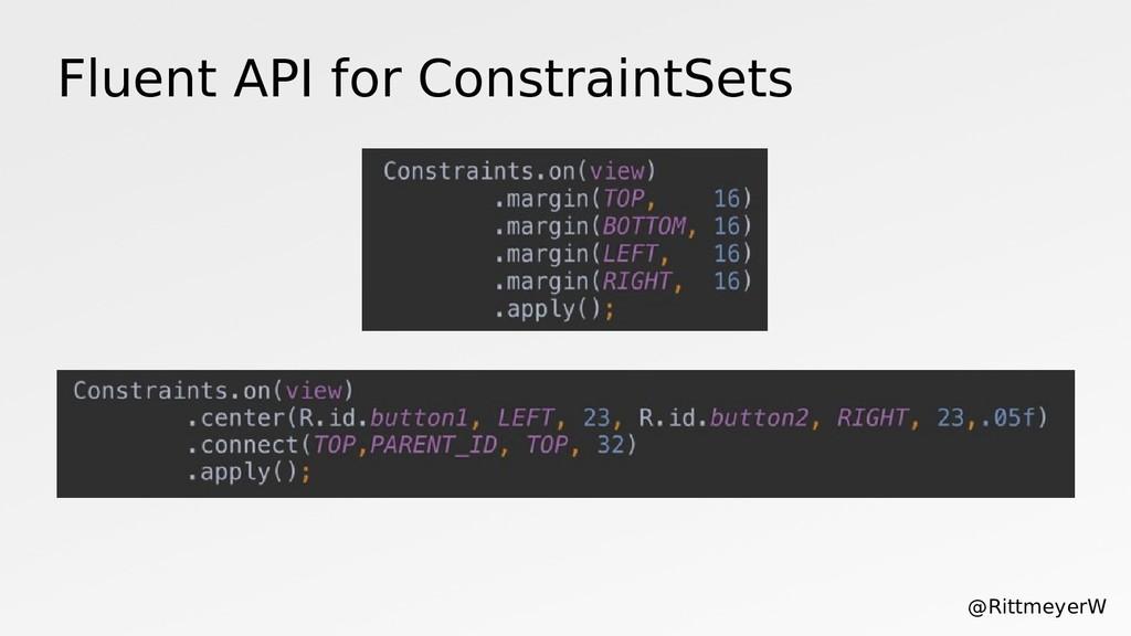 Fluent API for ConstraintSets @RittmeyerW