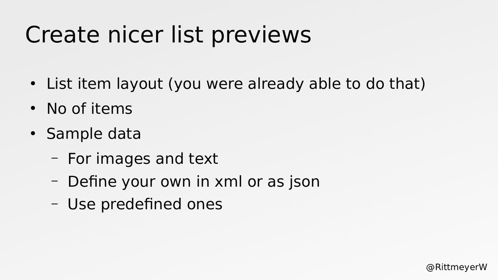 Create nicer list previews ● List item layout (...