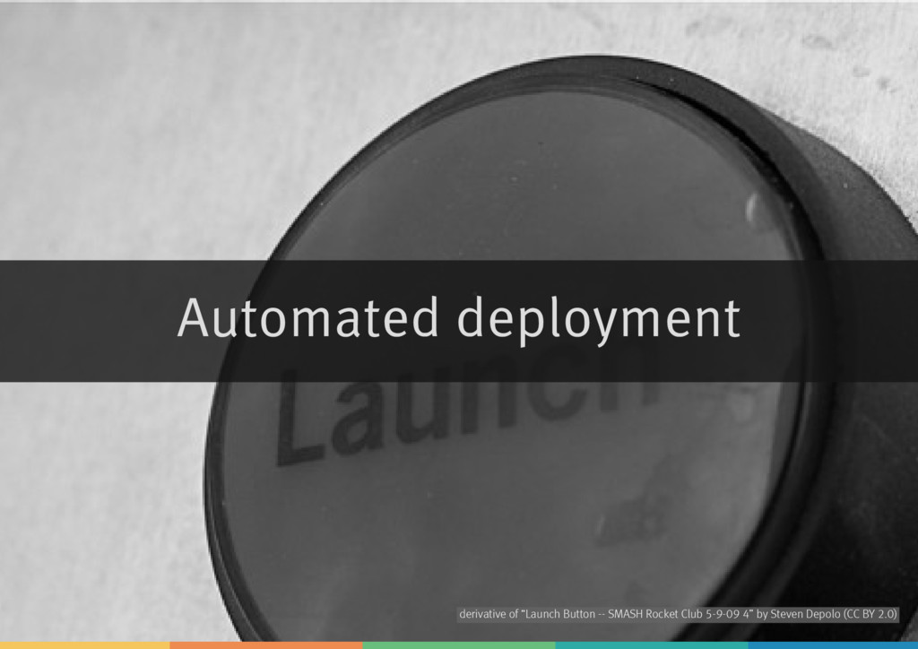 "Automated deployment derivative of by ""Launch B..."