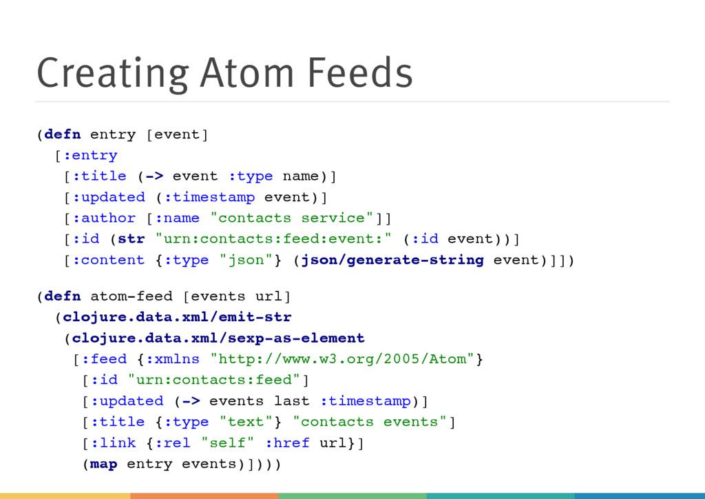 Creating Atom Feeds ( d e f n e n t r y [ e v e...