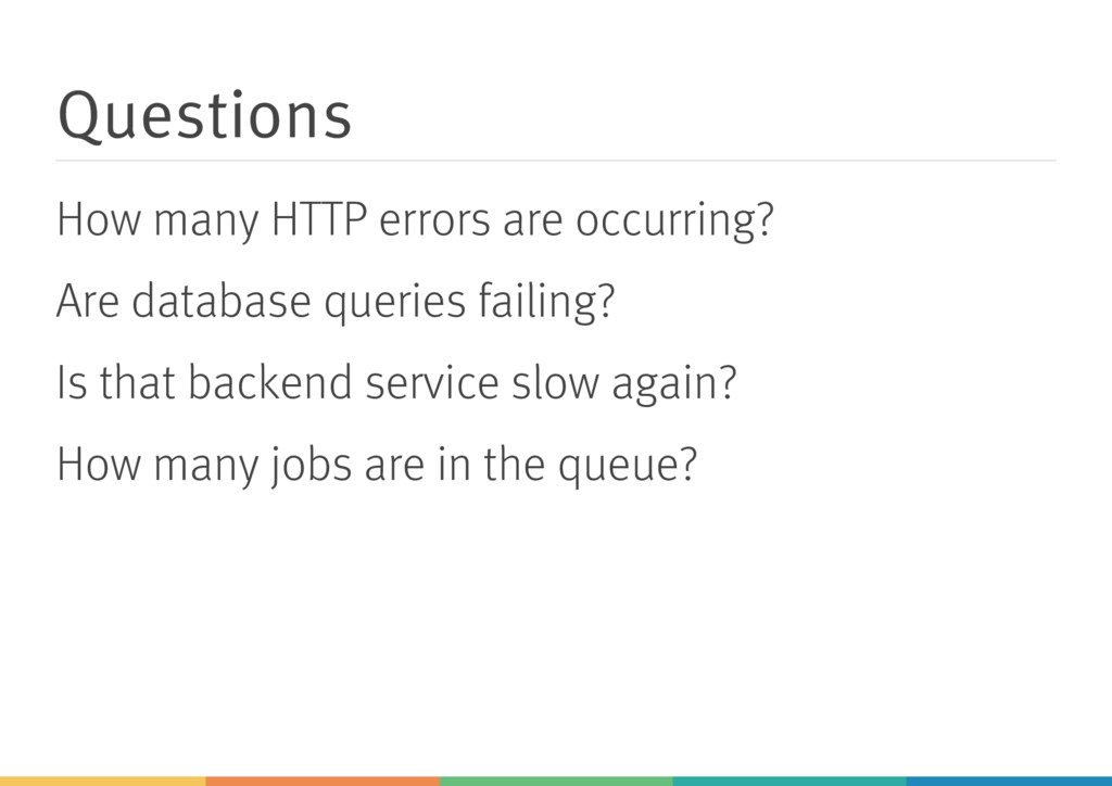 Questions How many HTTP errors are occurring? A...
