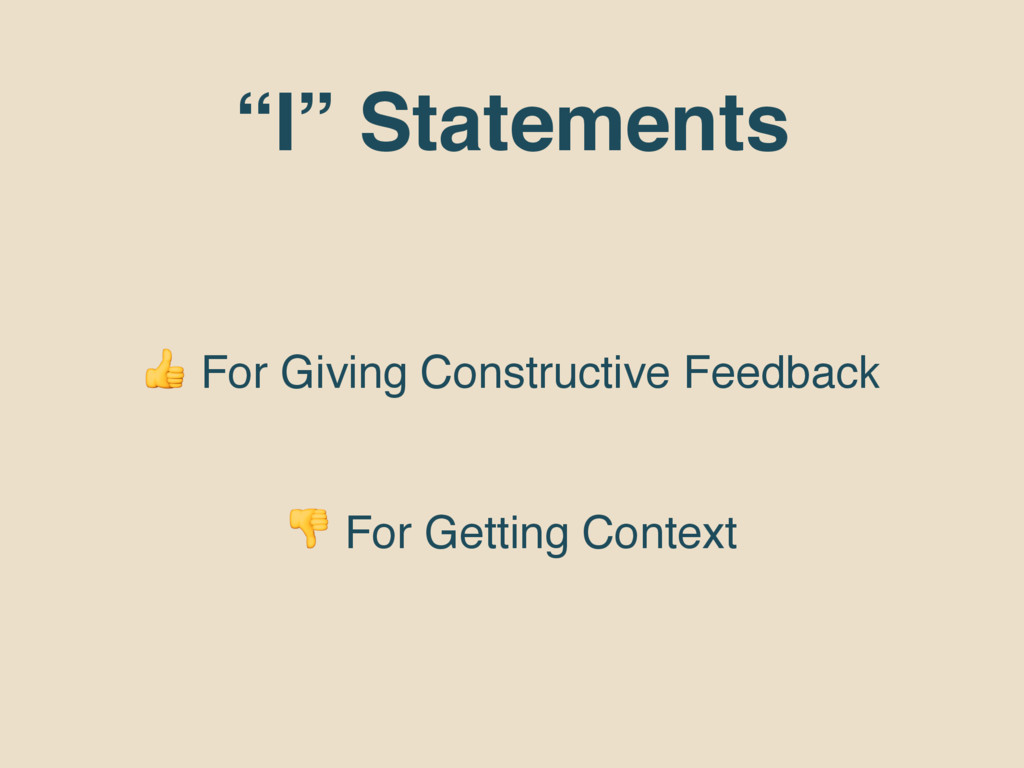 """""""I"""" Statements  For Giving Constructive Feedbac..."""