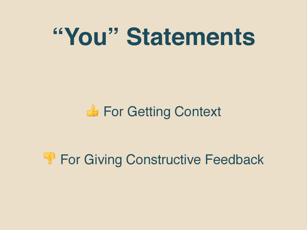 """""""You"""" Statements  For Getting Context  For Givi..."""