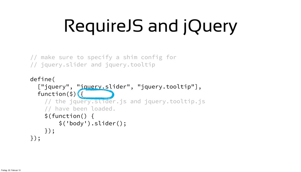 RequireJS and jQuery // make sure to specify a ...