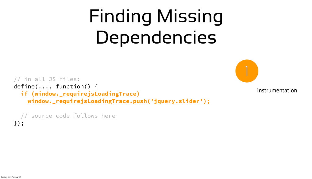 Finding Missing Dependencies // in all JS files...