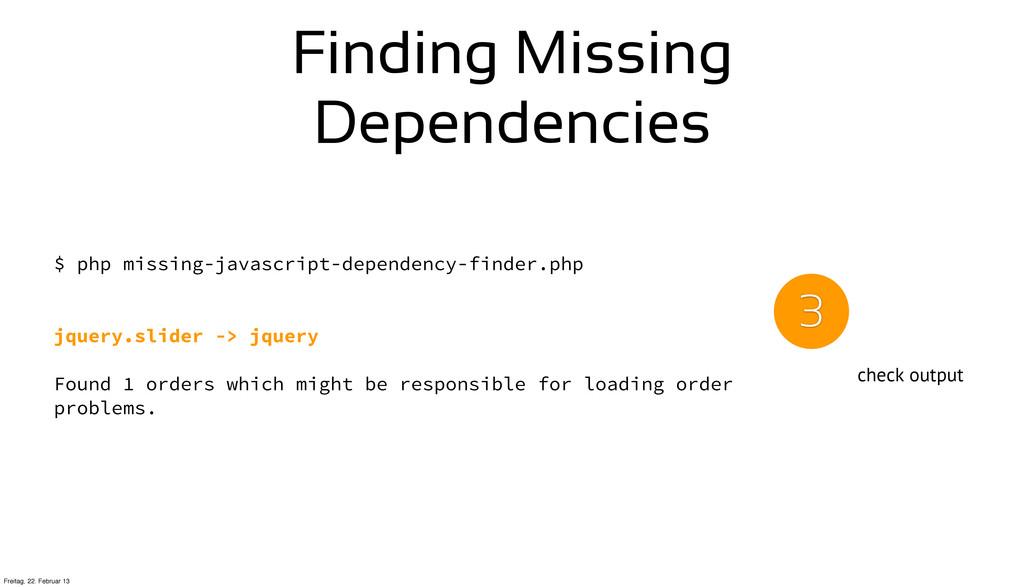 Finding Missing Dependencies $ php missing-java...