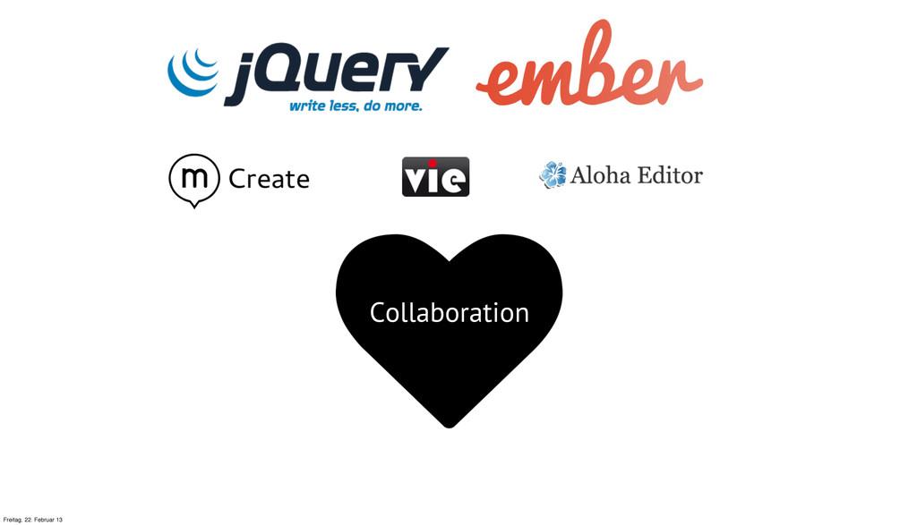 Collaboration Freitag, 22. Februar 13