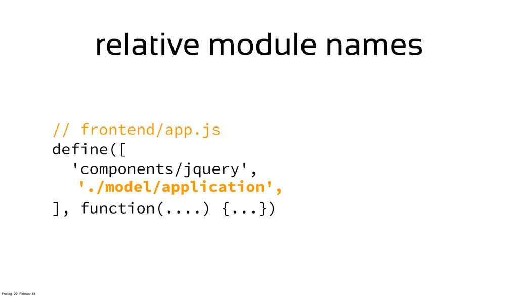 // frontend/app.js define([ 'components/jquery'...