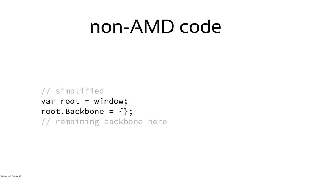 // simplified var root = window; root.Backbone ...