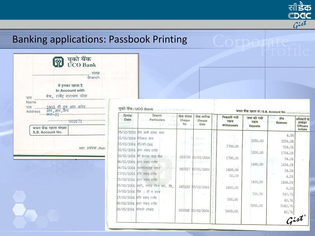 Banking applications: Passbook Printing