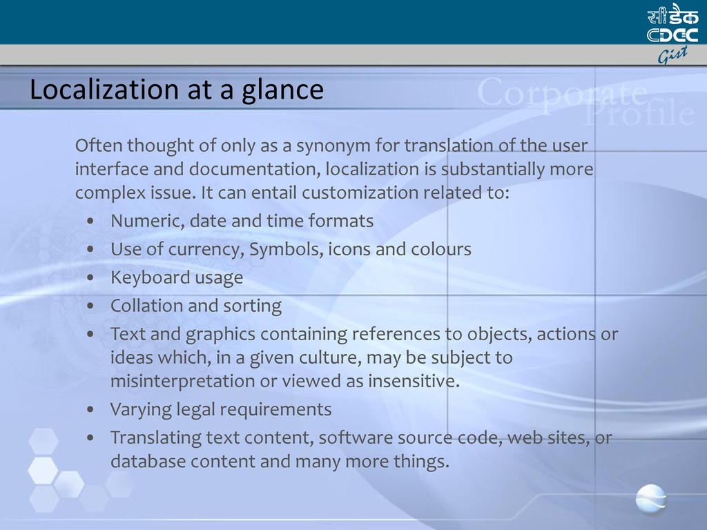 Localization at a glance Often thought of only ...