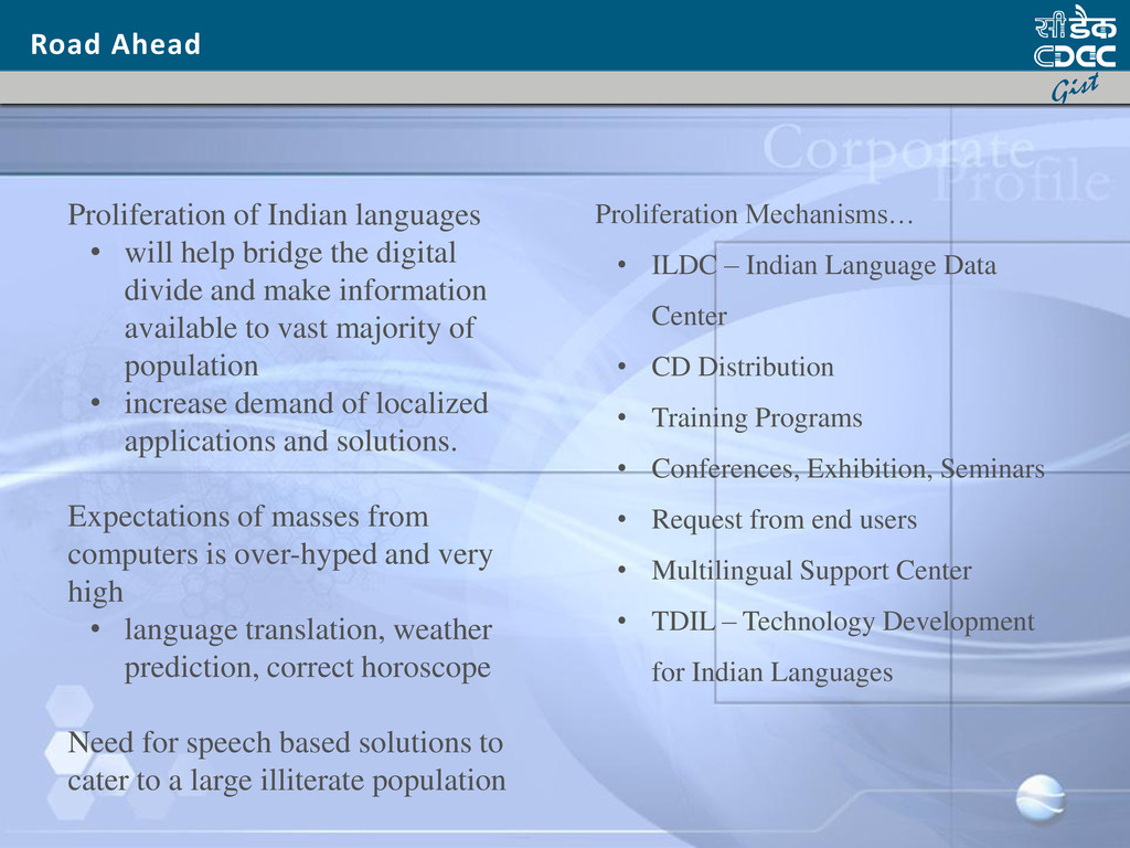 Road Ahead Proliferation of Indian languages • ...